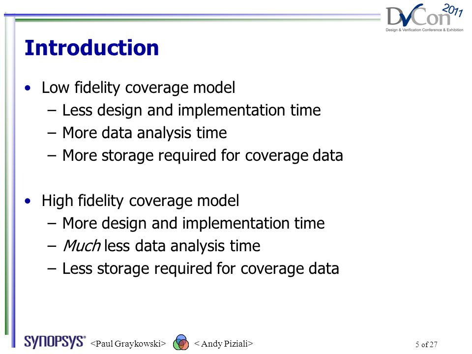 Summary Use high- and low-fidelity coverage models Choose high- vs.