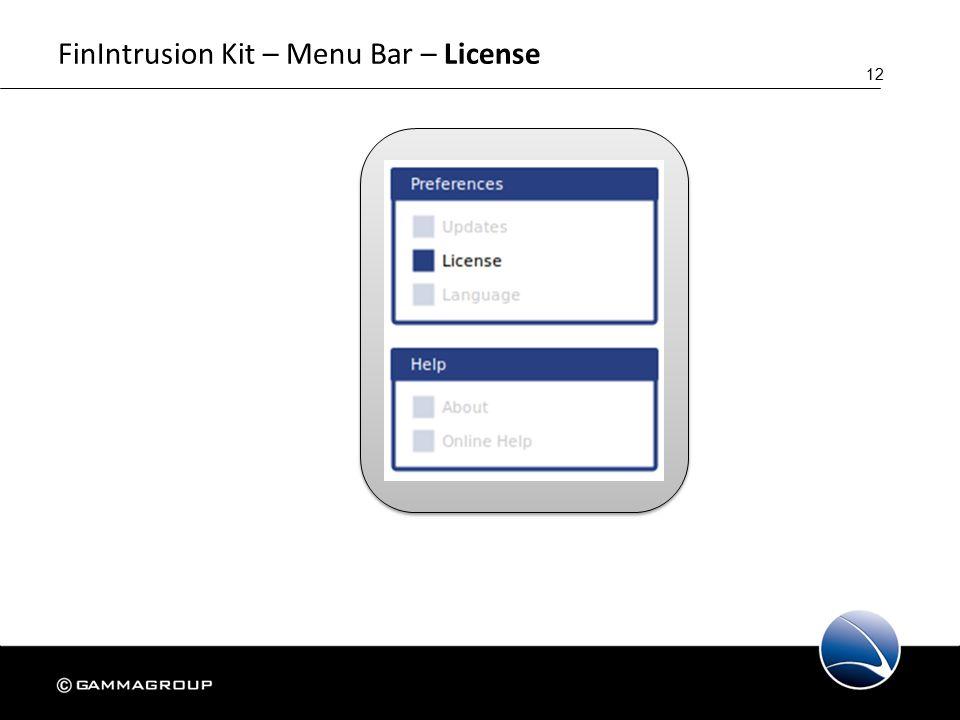 12 FinIntrusion Kit – Menu Bar – License