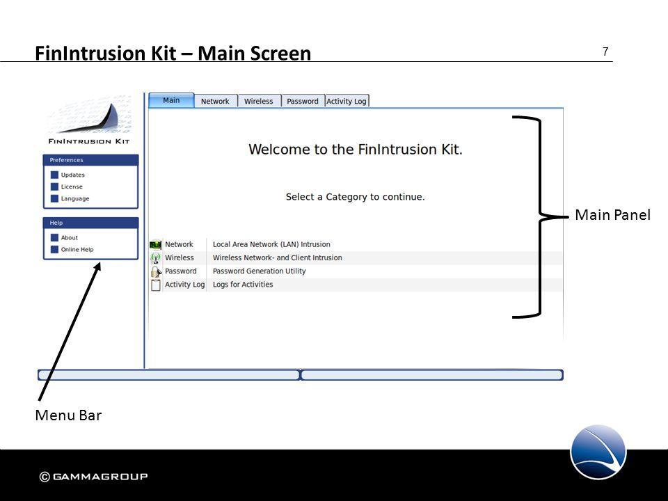 7 FinIntrusion Kit – Main Screen Menu Bar Main Panel