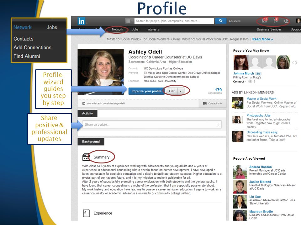 Profile- wizard guides you step by step Profile Share positive & professional updates