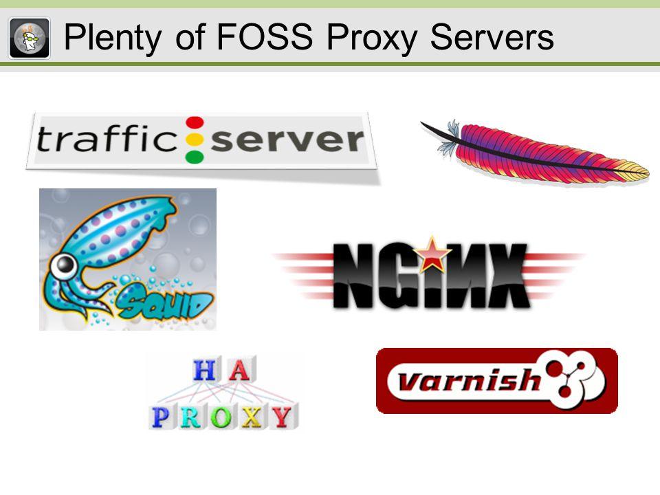 ATSHAproxyngin x SquidVarnishmod_proxy Worker Threads YNNNYY Multi-Process NYYNYY Event-driven YYYYsometimesY Plugin APIs YNYpartYY Forward Proxy YNNYNY Reverse Proxy YYYYYY Transp.