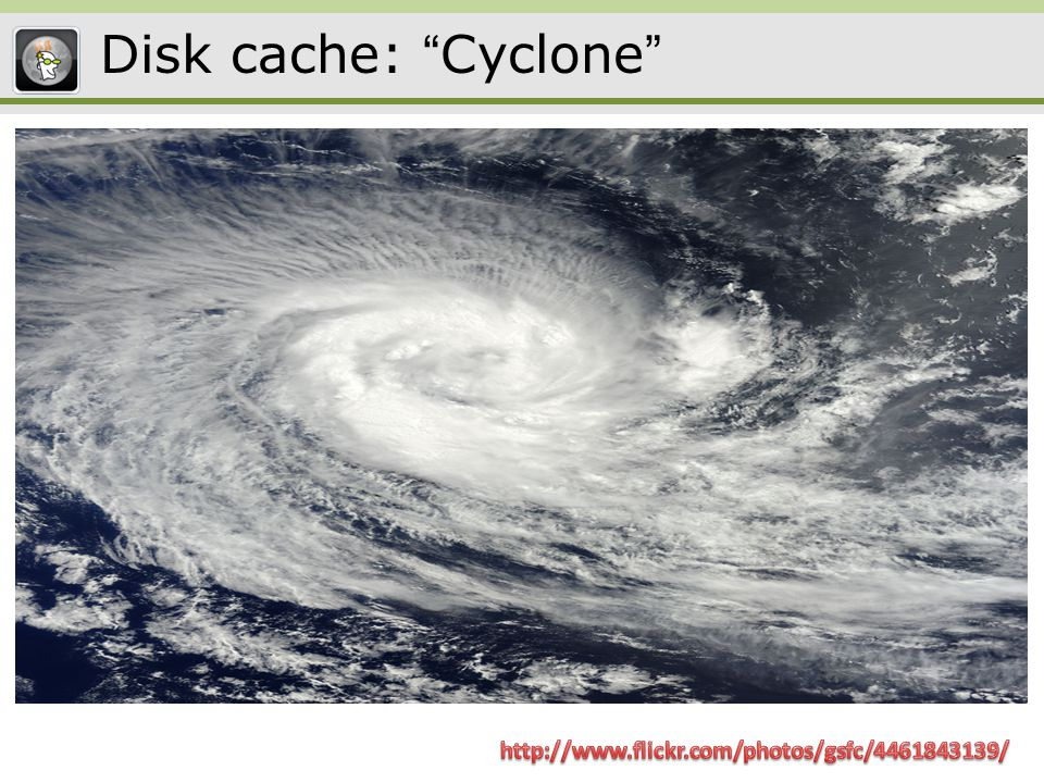 Disk cache: Cyclone