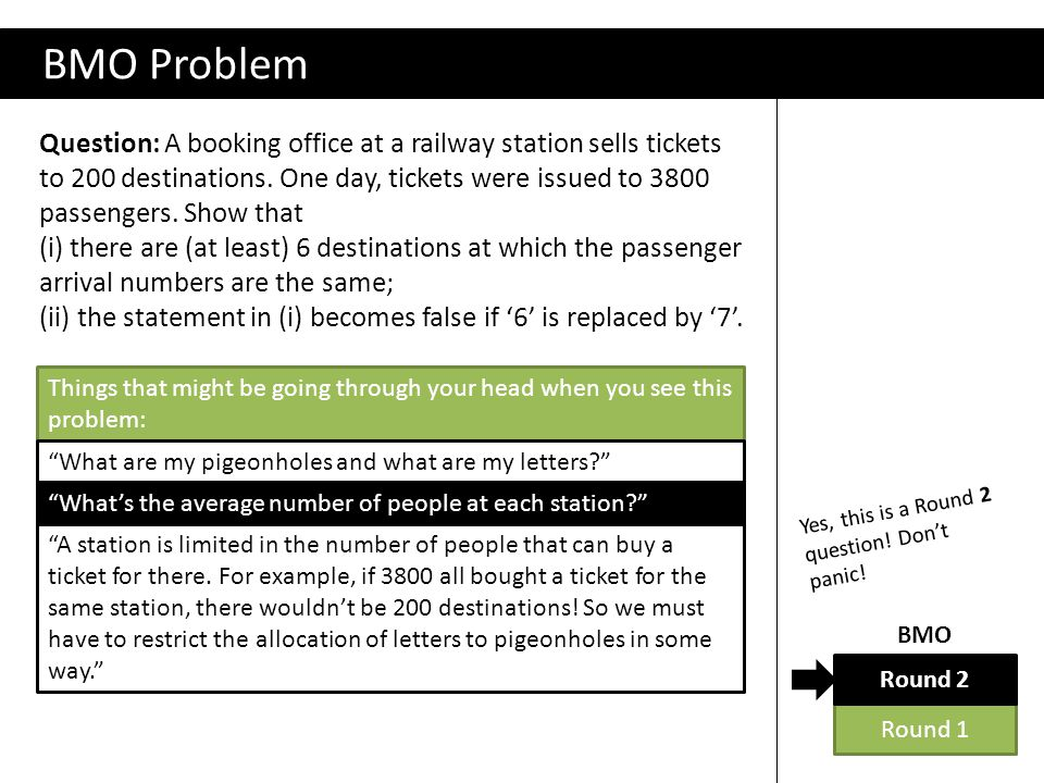 BMO Problem Question: A booking office at a railway station sells tickets to 200 destinations.