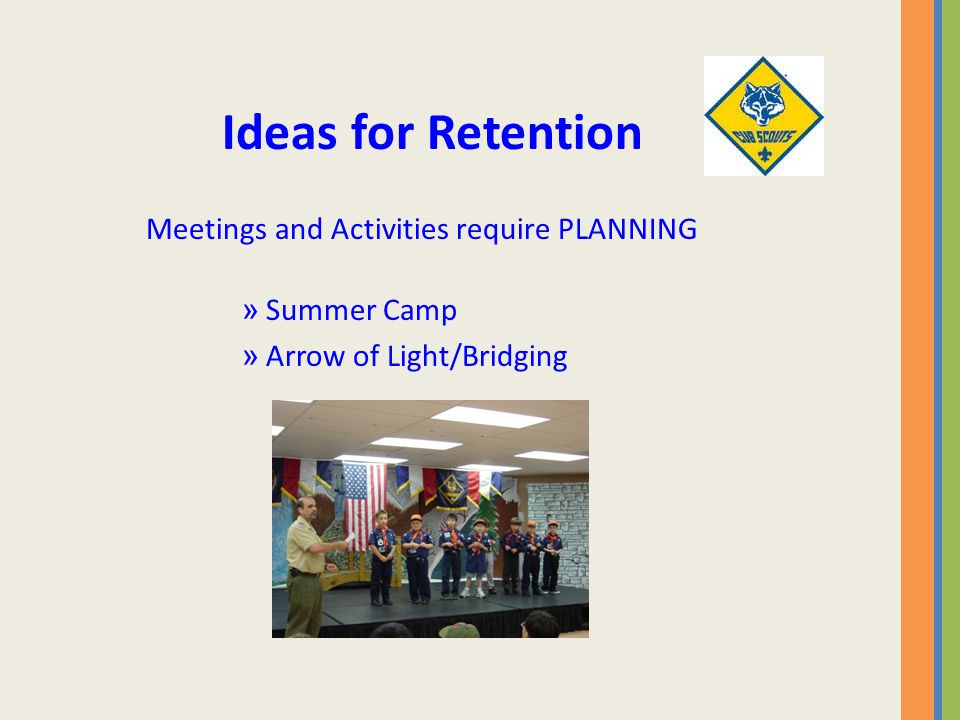 Ideas for Retention Meetings and Activities require PLANNING » Summer Camp » Arrow of Light/Bridging