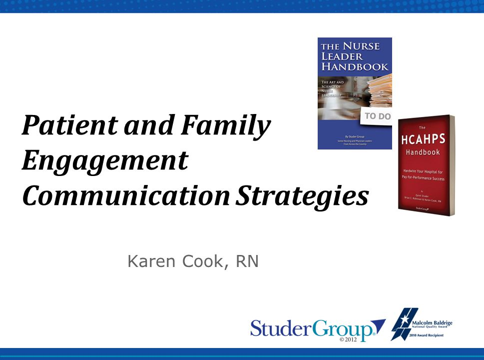 Karen Cook, RN Patient and Family Engagement Communication Strategies