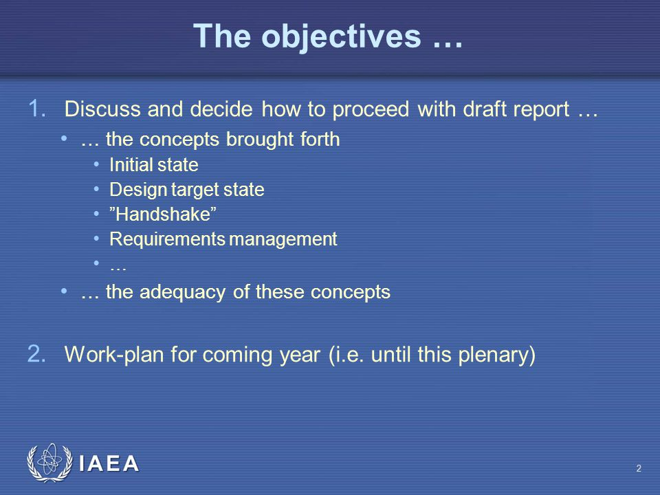 The objectives … 1.