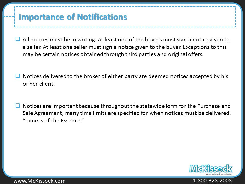 www.Mckissock.com www.McKissock.com 1-800-328-2008 Importance of Notifications  All notices must be in writing. At least one of the buyers must sign