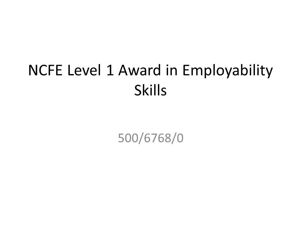 NCFE Level 1 Award in Employability Skills 500/6768/0