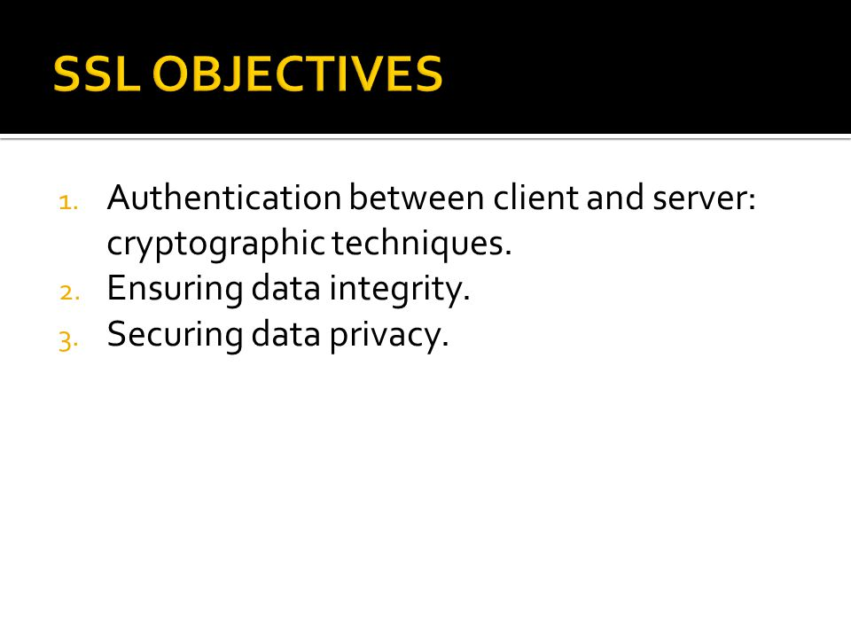 1. Authentication between client and server: cryptographic techniques.