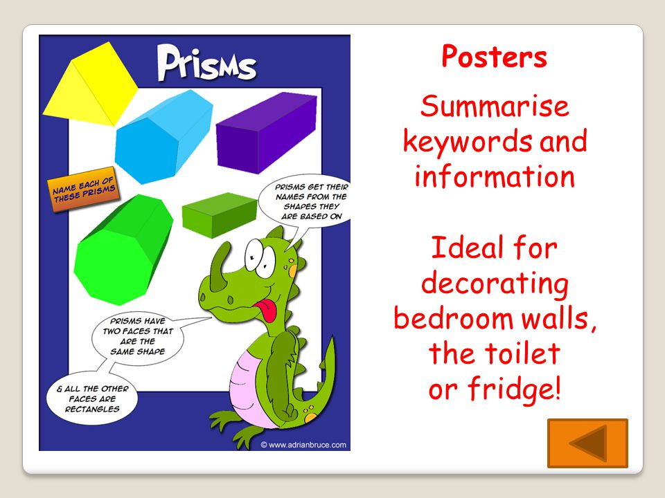 Posters Summarise keywords and information Ideal for decorating bedroom walls, the toilet or fridge!