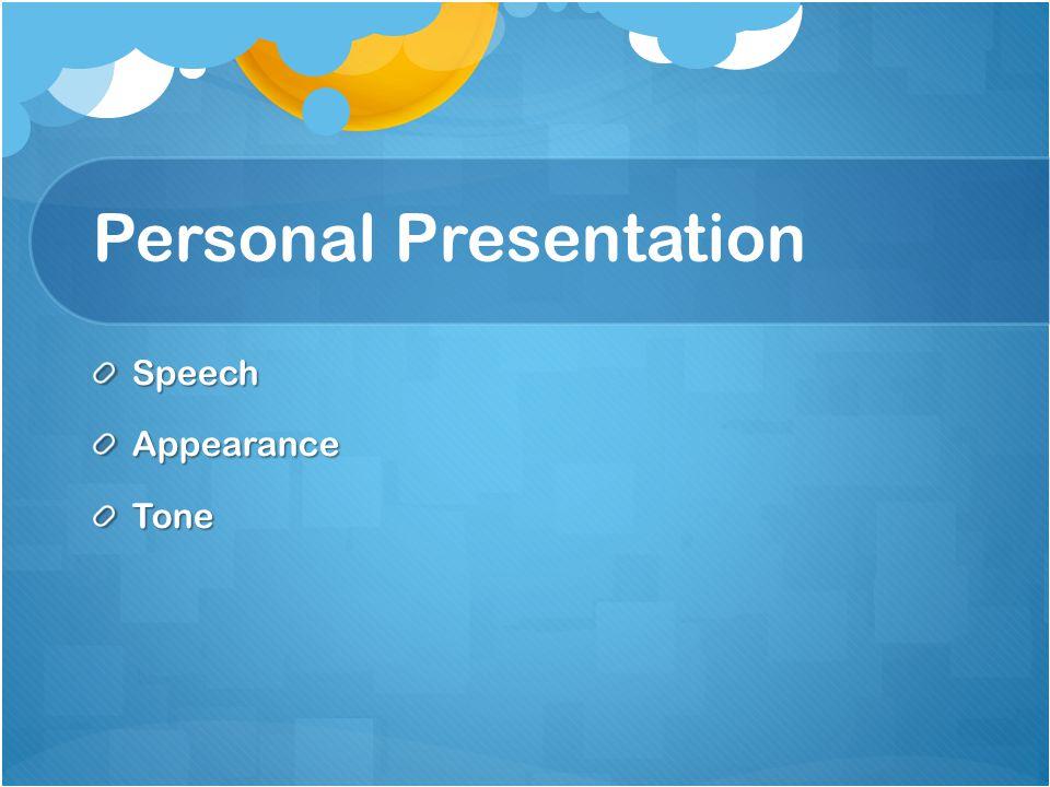 Personal Presentation SpeechAppearanceTone