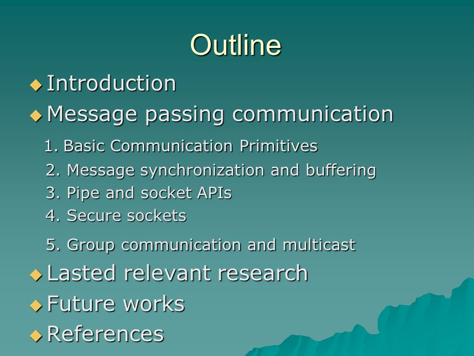 Outline  Introduction  Message passing communication 1.
