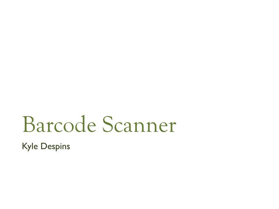 Barcode Scanner Kyle Despins