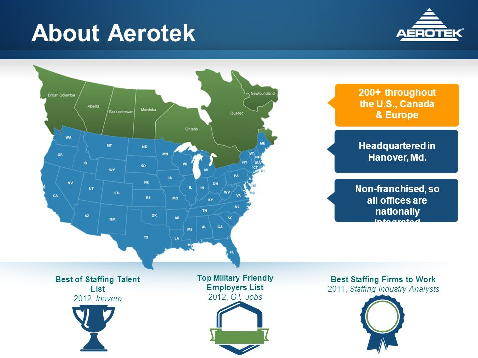 About Aerotek Best of Staffing Talent List 2012, Inavero Top Military Friendly Employers List 2012, G.I.