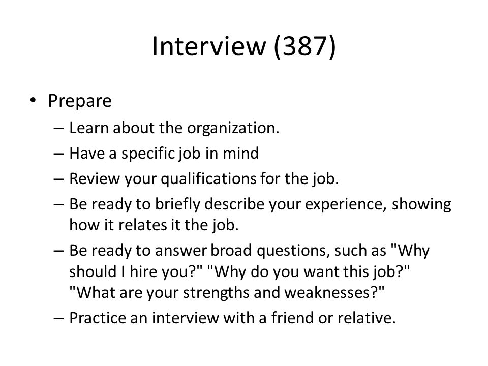 Interview (387) Prepare – Learn about the organization.