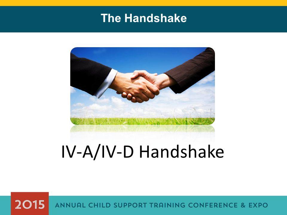 The Handshake IV-A/IV-D Handshake
