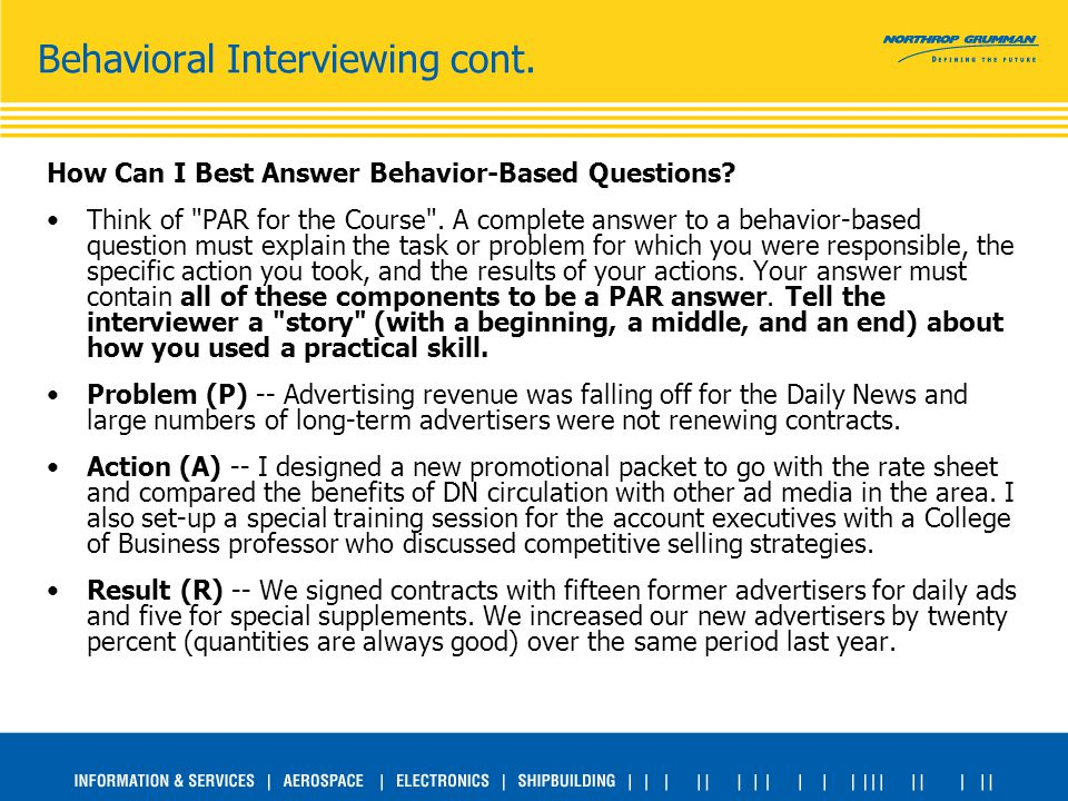 Behavioral Interviewing cont. How Can I Best Answer Behavior-Based Questions.