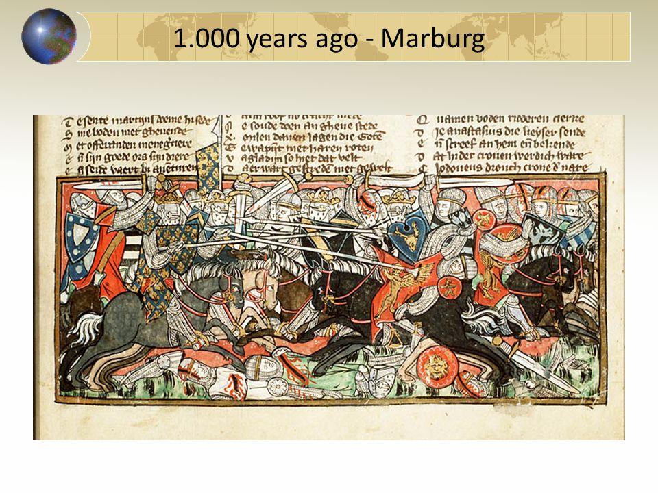 1.000 years ago - Marburg