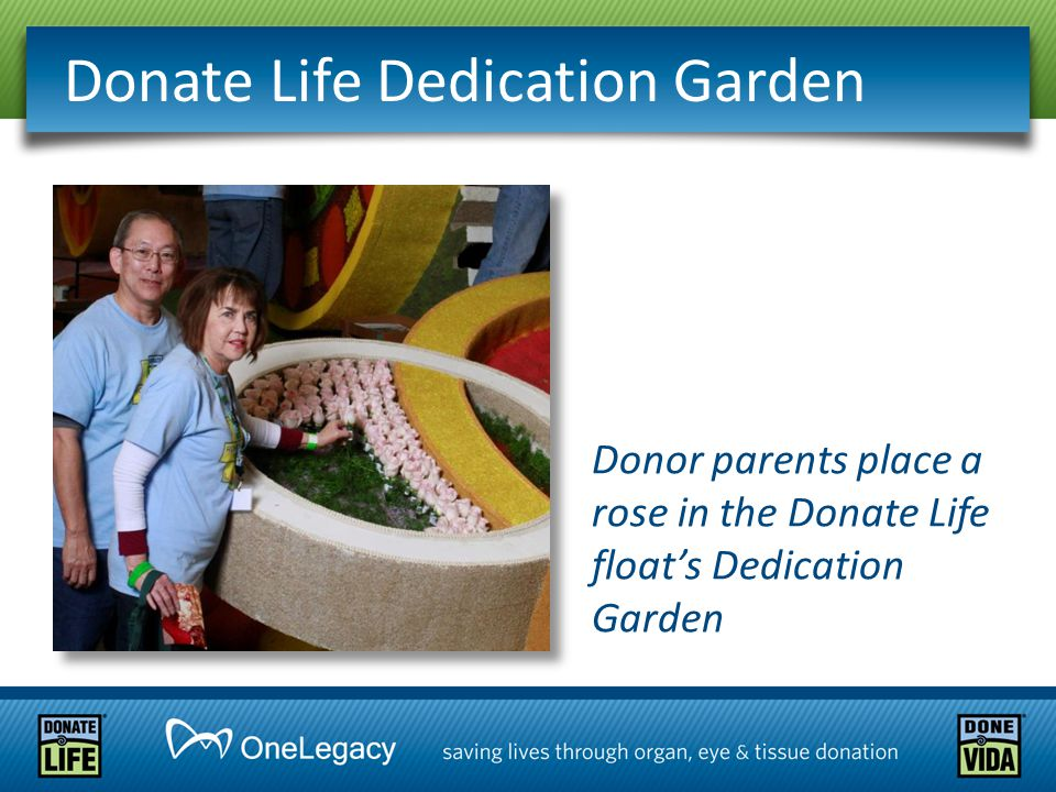 Donate Life Dedication Garden Donor parents place a rose in the Donate Life float's Dedication Garden