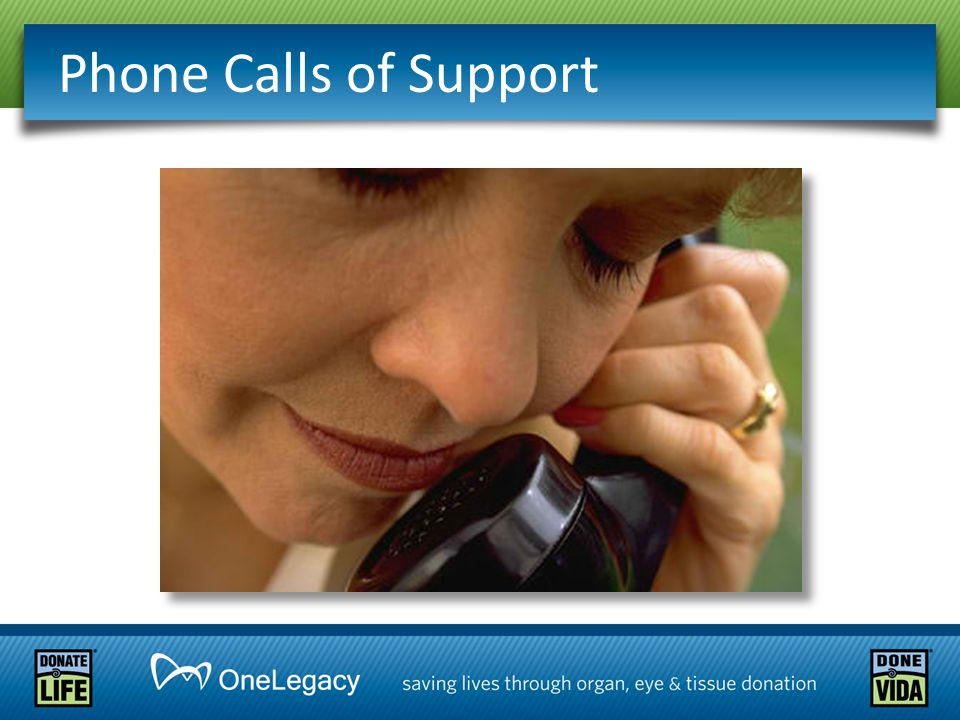 Phone Calls of Support