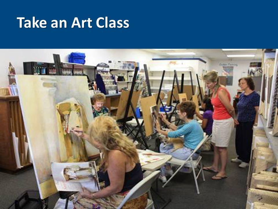 Take an Art Class