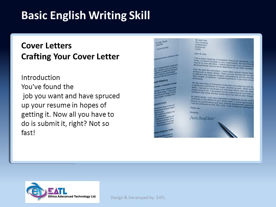 Basic English Writing Skill Cover Letters Crafting Your Cover Letter Introduction You've found the job you want and have spruced up your resume in hop