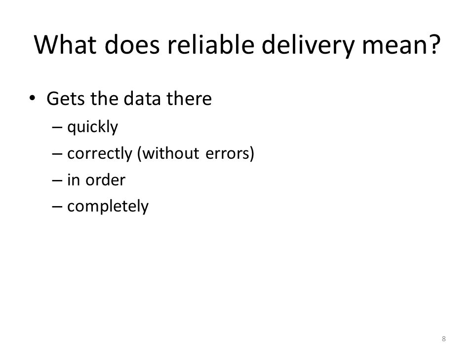 What does reliable delivery mean.