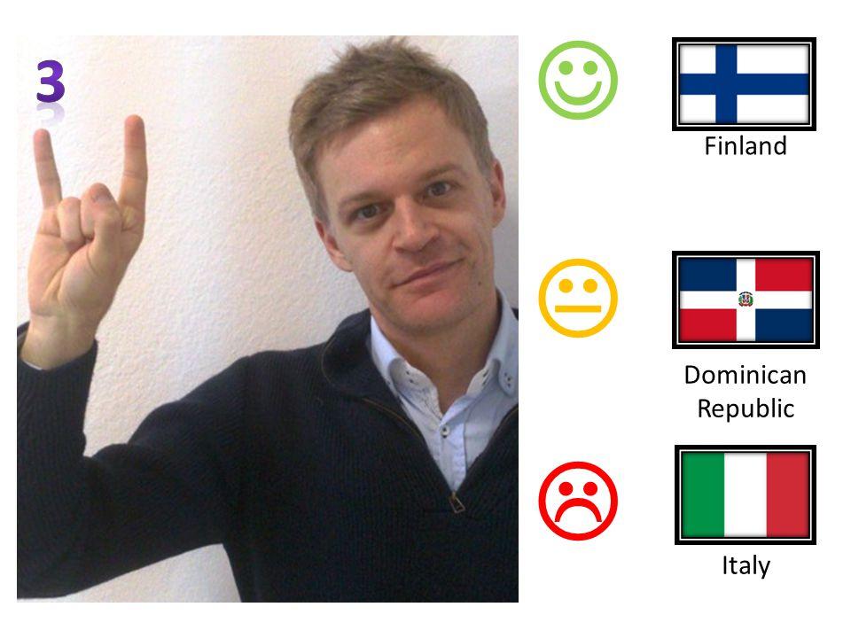   Italy Dominican Republic Finland