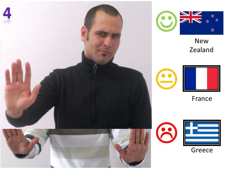   Greece France New Zealand