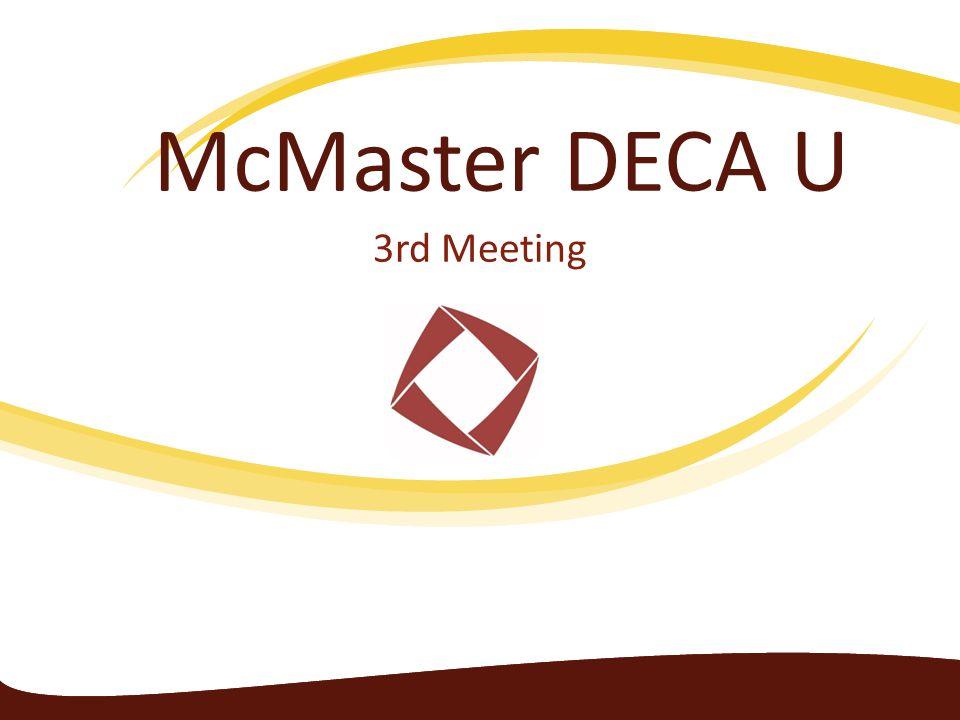 McMaster DECA U 3rd Meeting