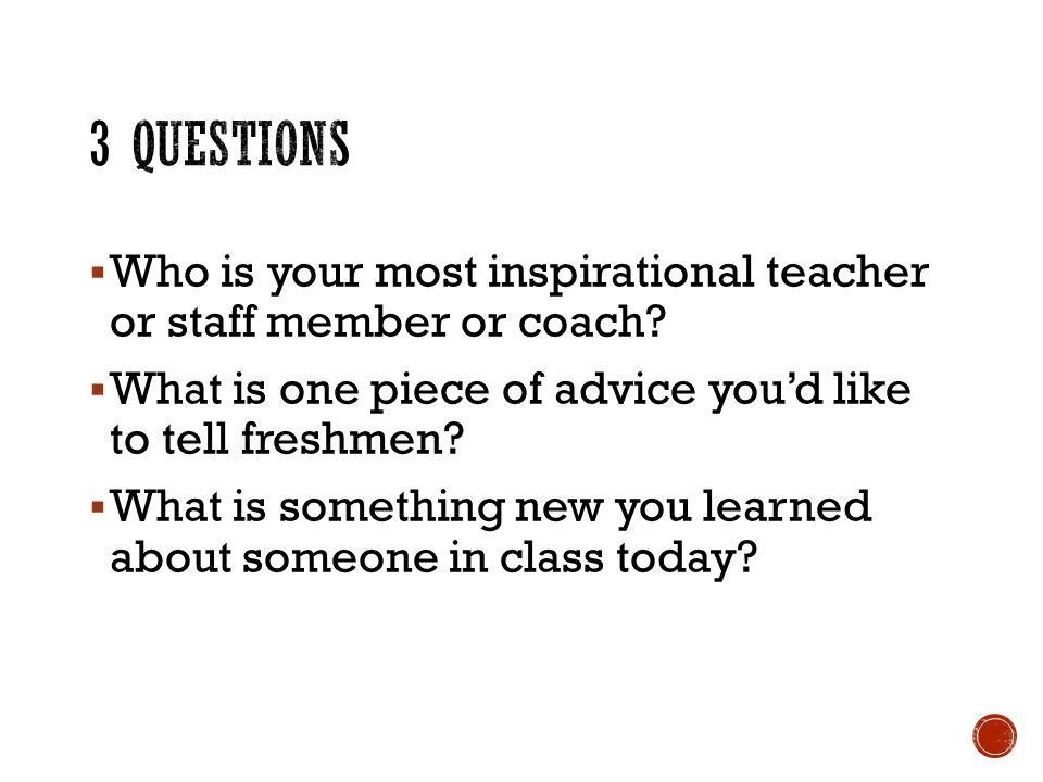  Who is your most inspirational teacher or staff member or coach.