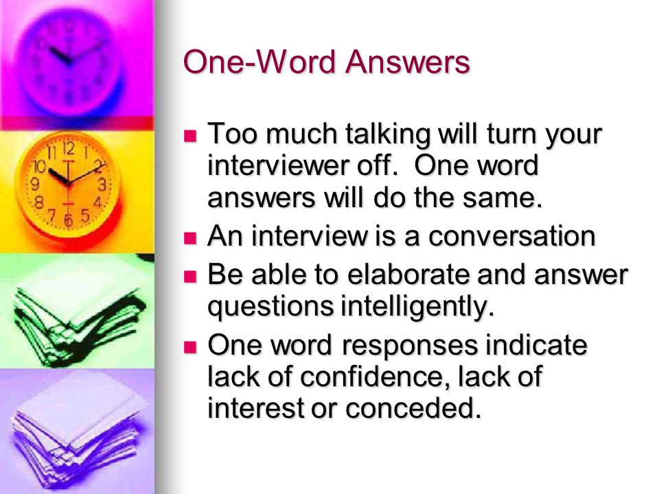Answer Overkill Important points will be lost if you talk too much.