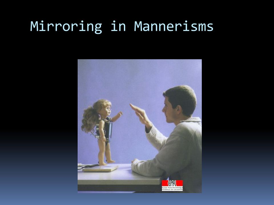 Mirroring in Mannerisms