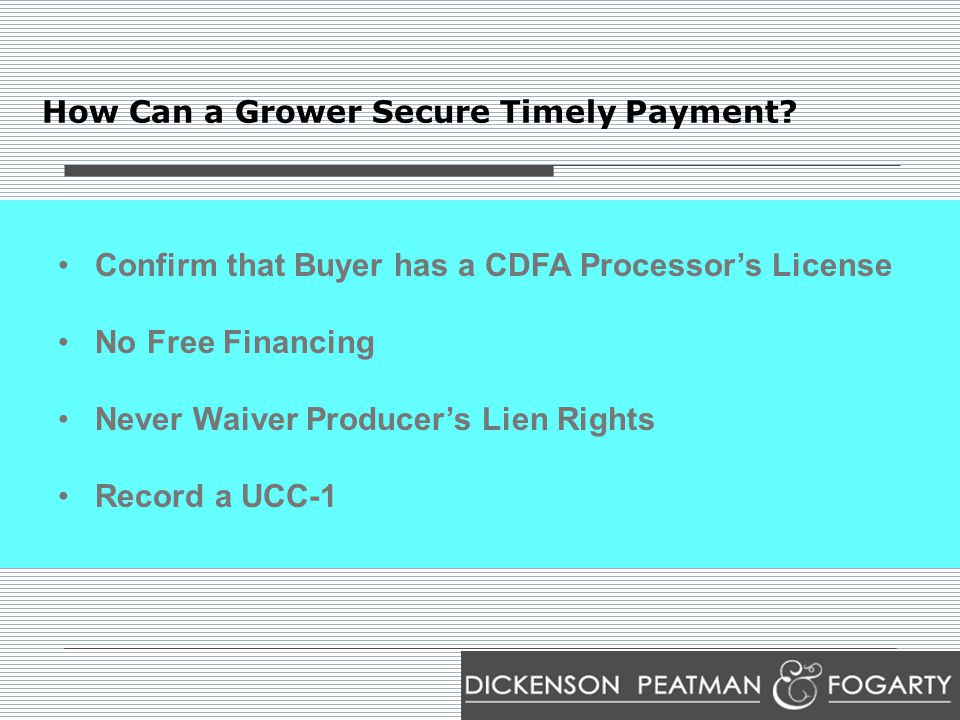How Can a Grower Secure Timely Payment.