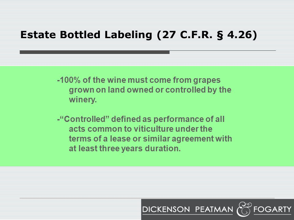 Estate Bottled Labeling (27 C.F.R.