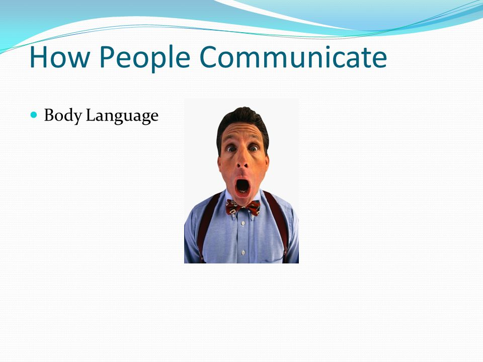 How People Communicate Body Language