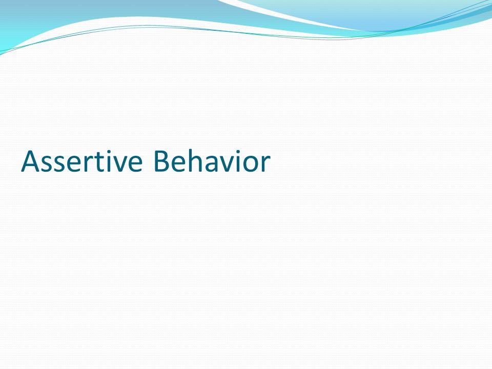 Assertive Behavior