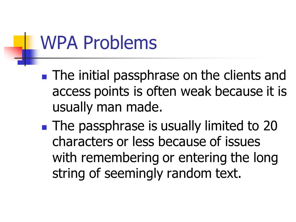 WPA2 Home User'' A pre-shared secret is used.