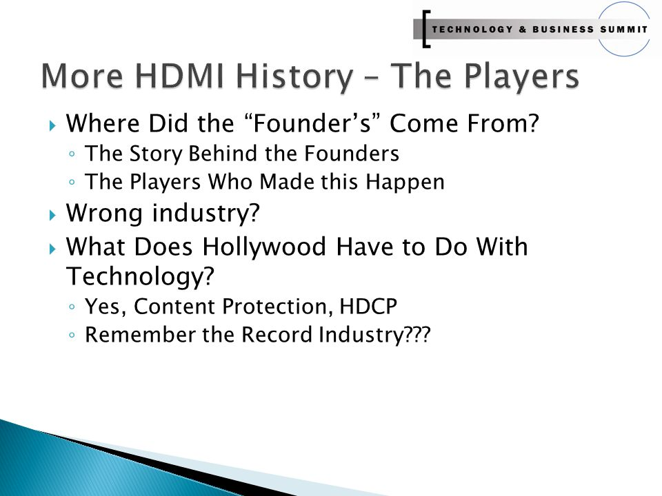 " Where Did the ""Founder's"" Come From? ◦ The Story Behind the Founders ◦ The Players Who Made this Happen  Wrong industry?  What Does Hollywood Have"