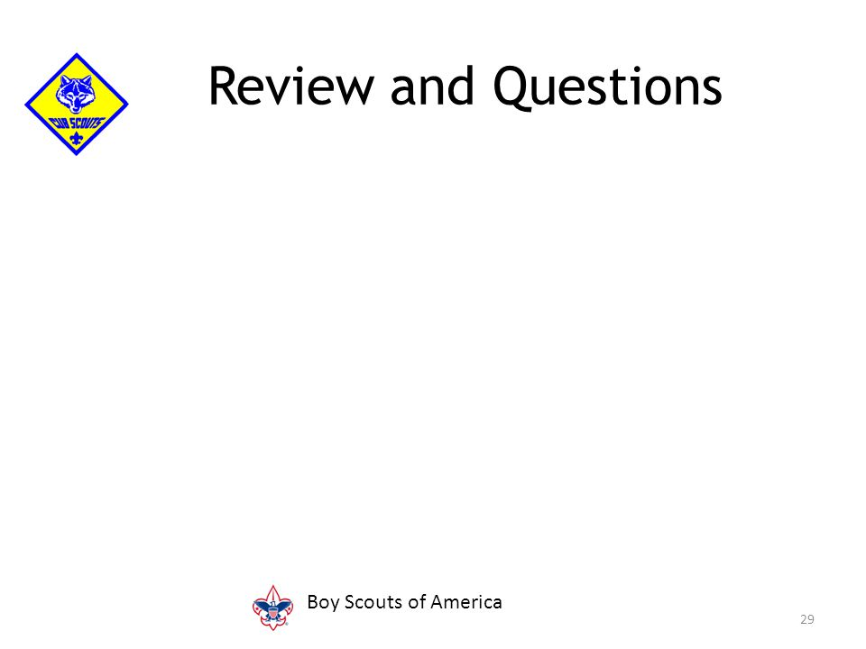 29 Review and Questions Boy Scouts of America