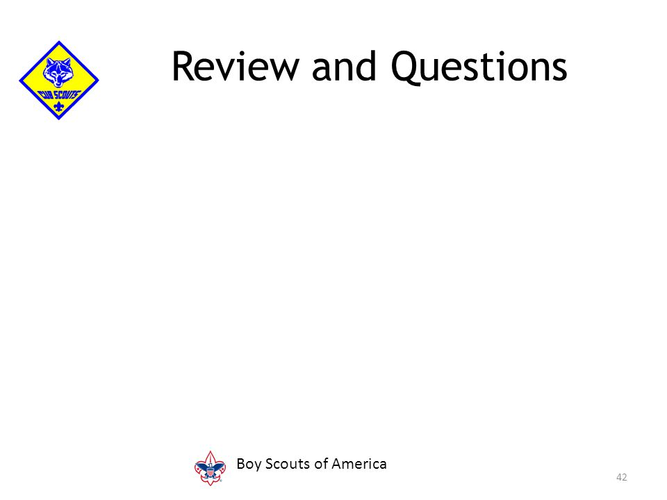 42 Review and Questions Boy Scouts of America