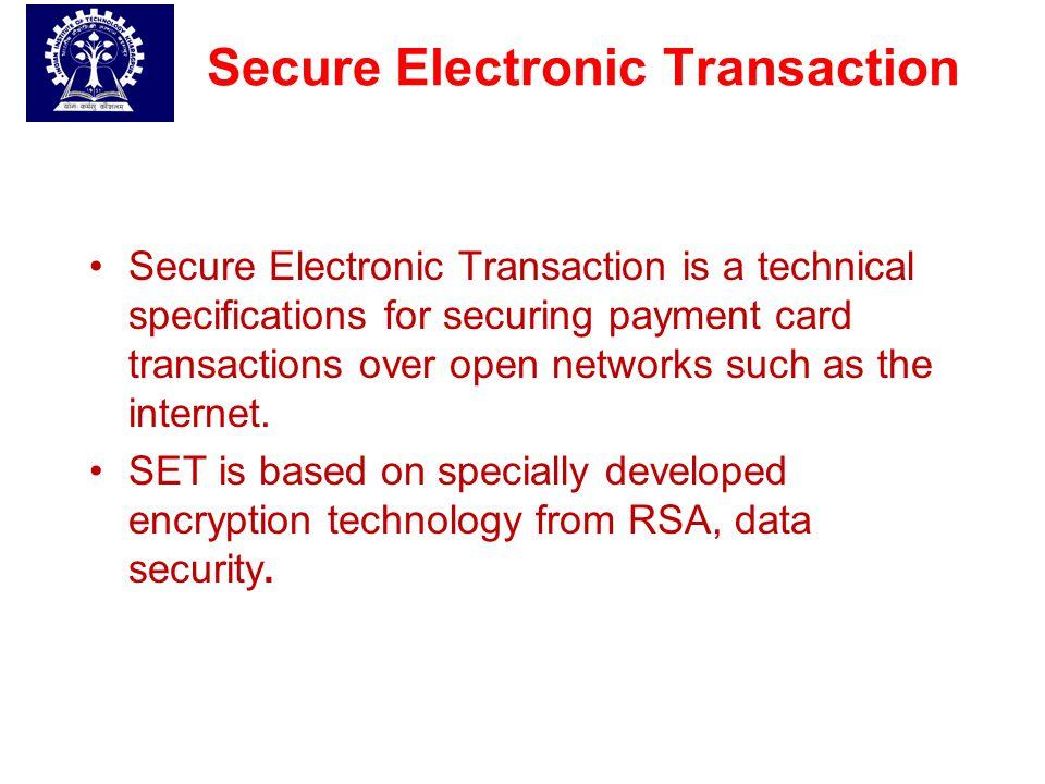 REFERENCES [4].Secure Electronic Transaction: a market survey and a test implementation of SET technology, Master Thesis, UPPSALA University.
