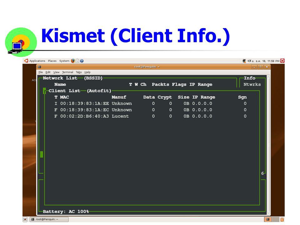 12 Kismet (Client Info.)