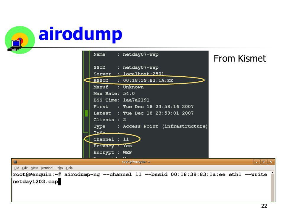 22 airodump From Kismet