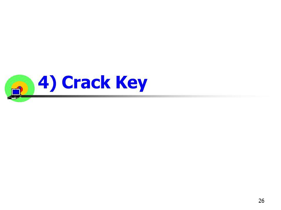 26 4) Crack Key