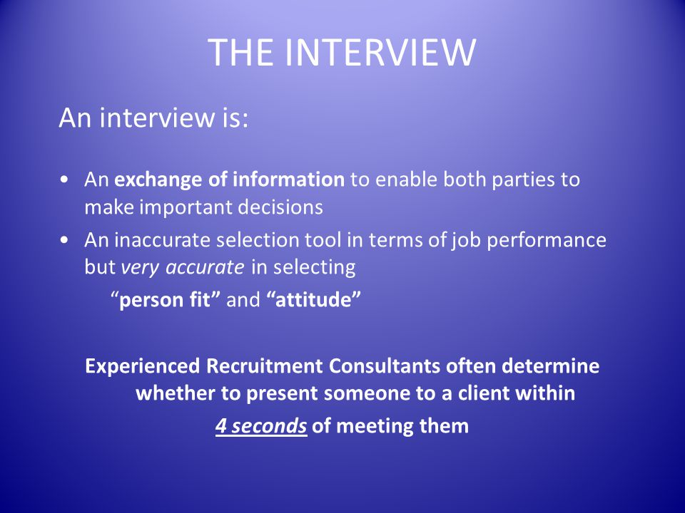 BACKGROUND TO A SUCCESSFUL INTERVIEW RESEARCH - Company - Values - Interviewer - Products - Positioning - Reputation - Distribution Channels - Competitors - Suppliers Using Websites, Google and Linked In / Facebook PREPARATION - Questions - Answers - Check location - Check name pronunciation - Recheck CV - Check personal presentation – overdressing better than underdressing