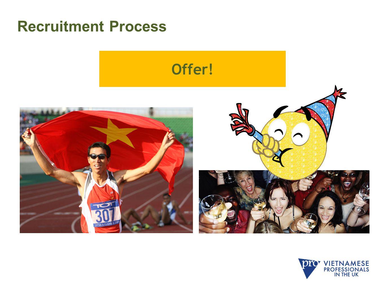 Recruitment Process Offer!