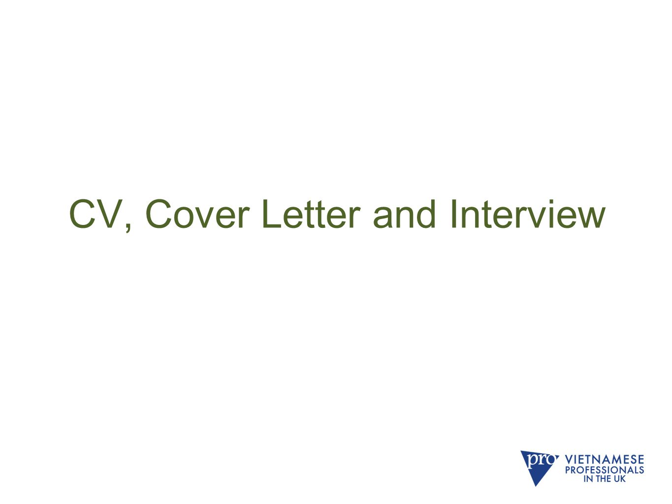 CV, Cover Letter and Interview