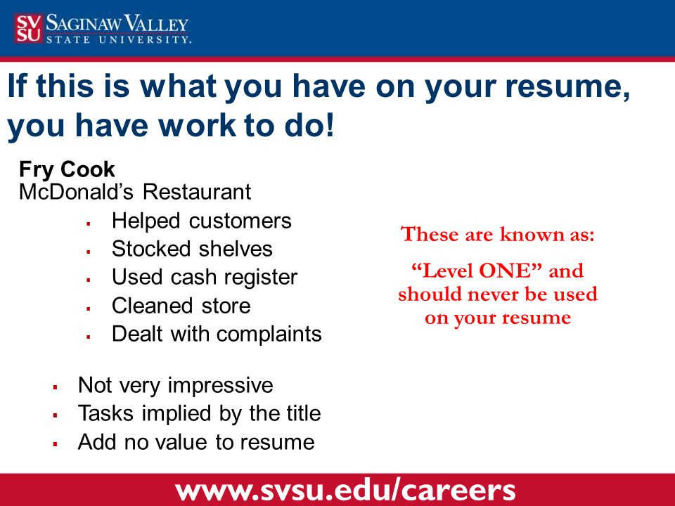 If this is what you have on your resume, you have work to do.