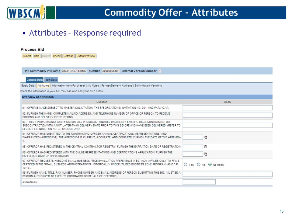 Commodity Offer - Attributes Attributes – Response required 15